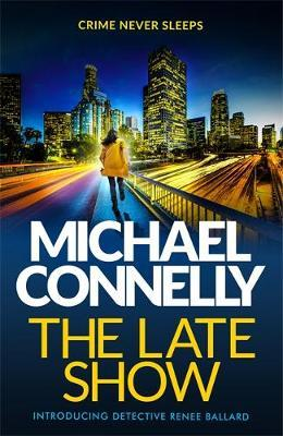 The Late Show By Michael Connelly & The Upstairs Room By Kate Murray-Browne