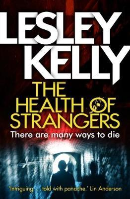 The Health Of Strangers –  Lesley Kelly Talks To Crime Time