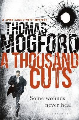 A Thousand Cuts by Thomas Mogford