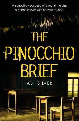 The Pinocchio Brief –  Abi Silver talks to Crime Time