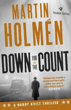 DOWN for the COUNT –  MARTIN HOLMEN talks to CRIME TIME