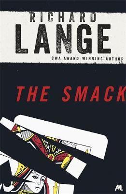 The Smack by Richard Lange