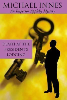 Death at the President's Lodging by Michael Innes; The Incredible Crime by Lois Austen-Leigh