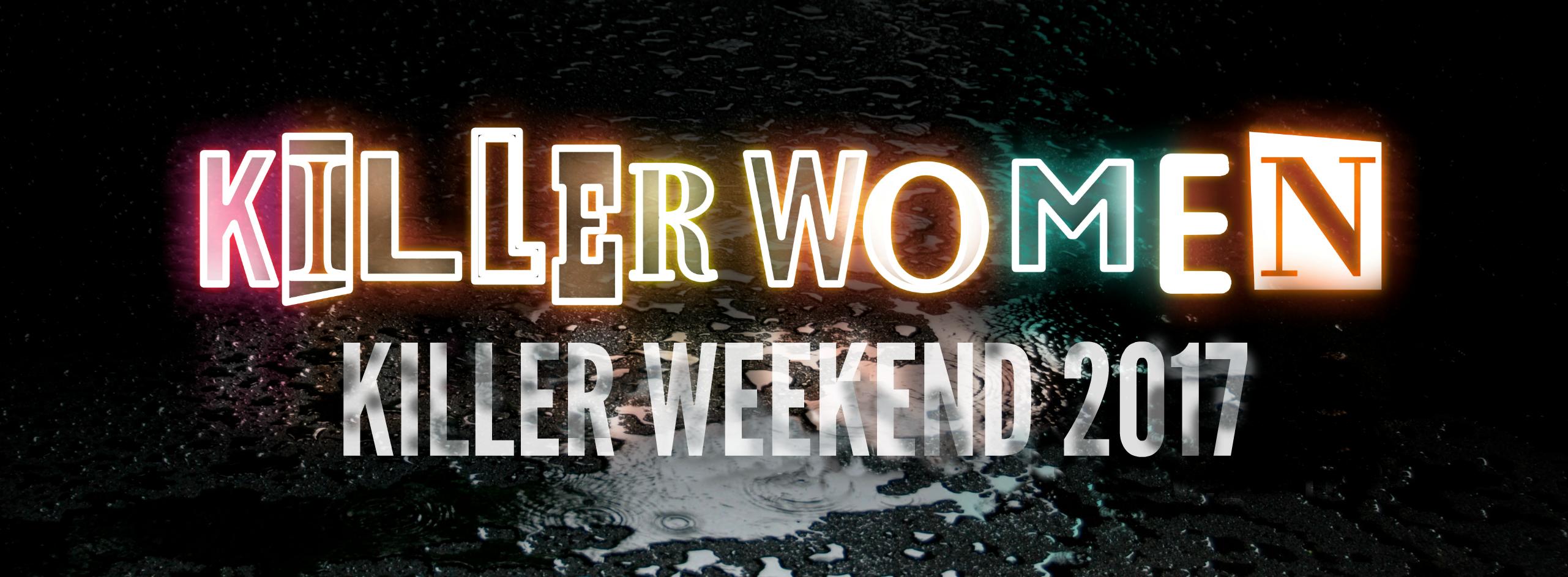 Second Killer Women Weekend