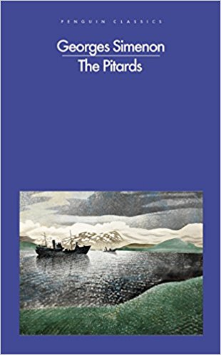 The Pitards by Georges Simenon (Trans by David Bellos)