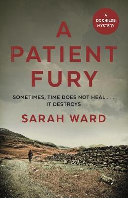 A Patient Fury: Sarah Ward Talks to Crime Time