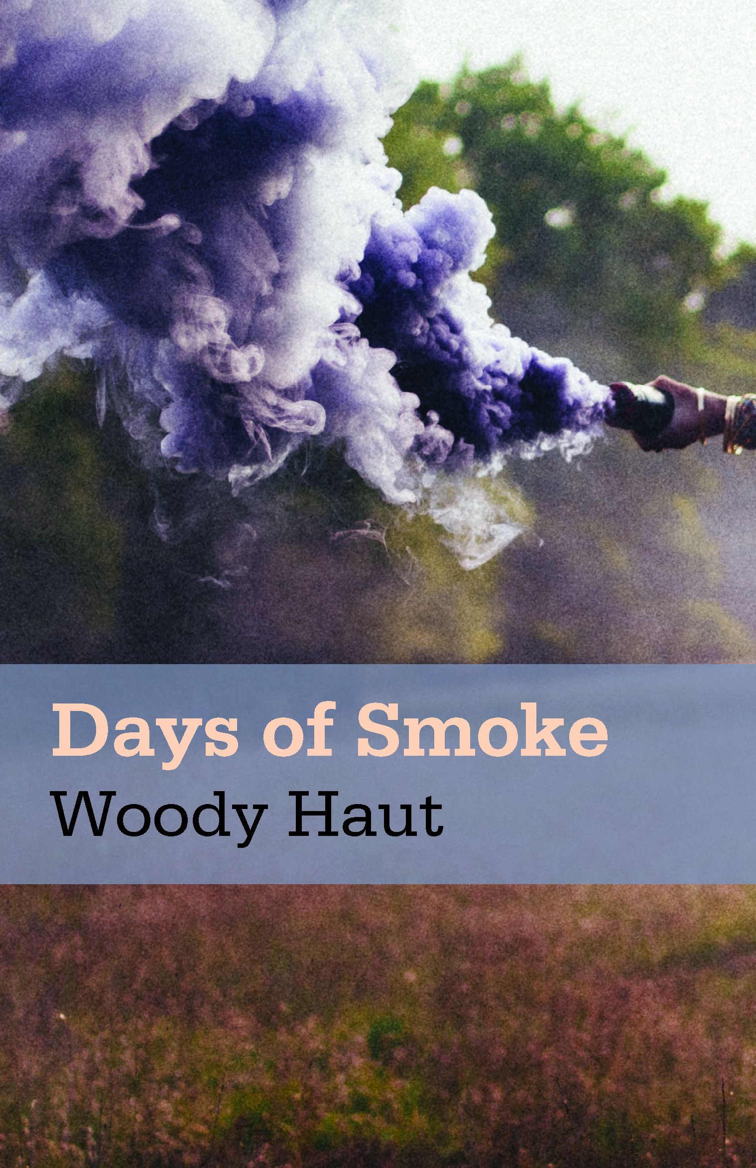 Days of Smoke: Woody Haut talks to Crime Time