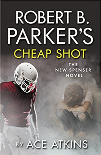 Robert B Parker's Cheap Shot by Ace Atkins