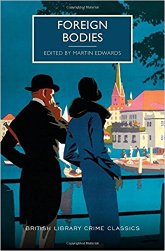 Foreign Bodies, Martin Edwards, editor