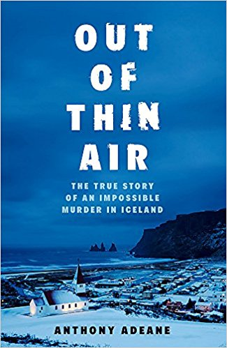 Out of Thin Air: Anthony Adeane talks to Crime Time