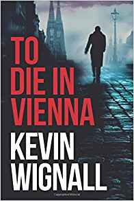 To Die in Vienna: Kevin Wignall talks to Crime Time