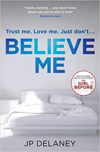 Believe Me: JP Delaney talks to Crime Time