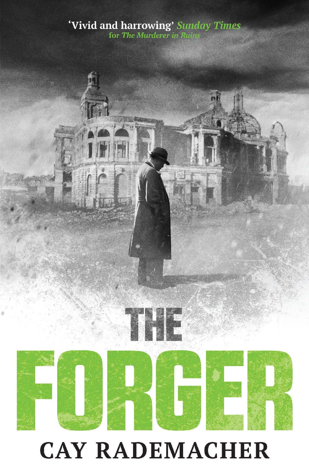 The Forger: Cay Rademacher talks to Crime Time