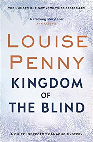 Louise Penny, Kingdom of the Blind by Louise Penny & Shell Game by Sarah Paretsky