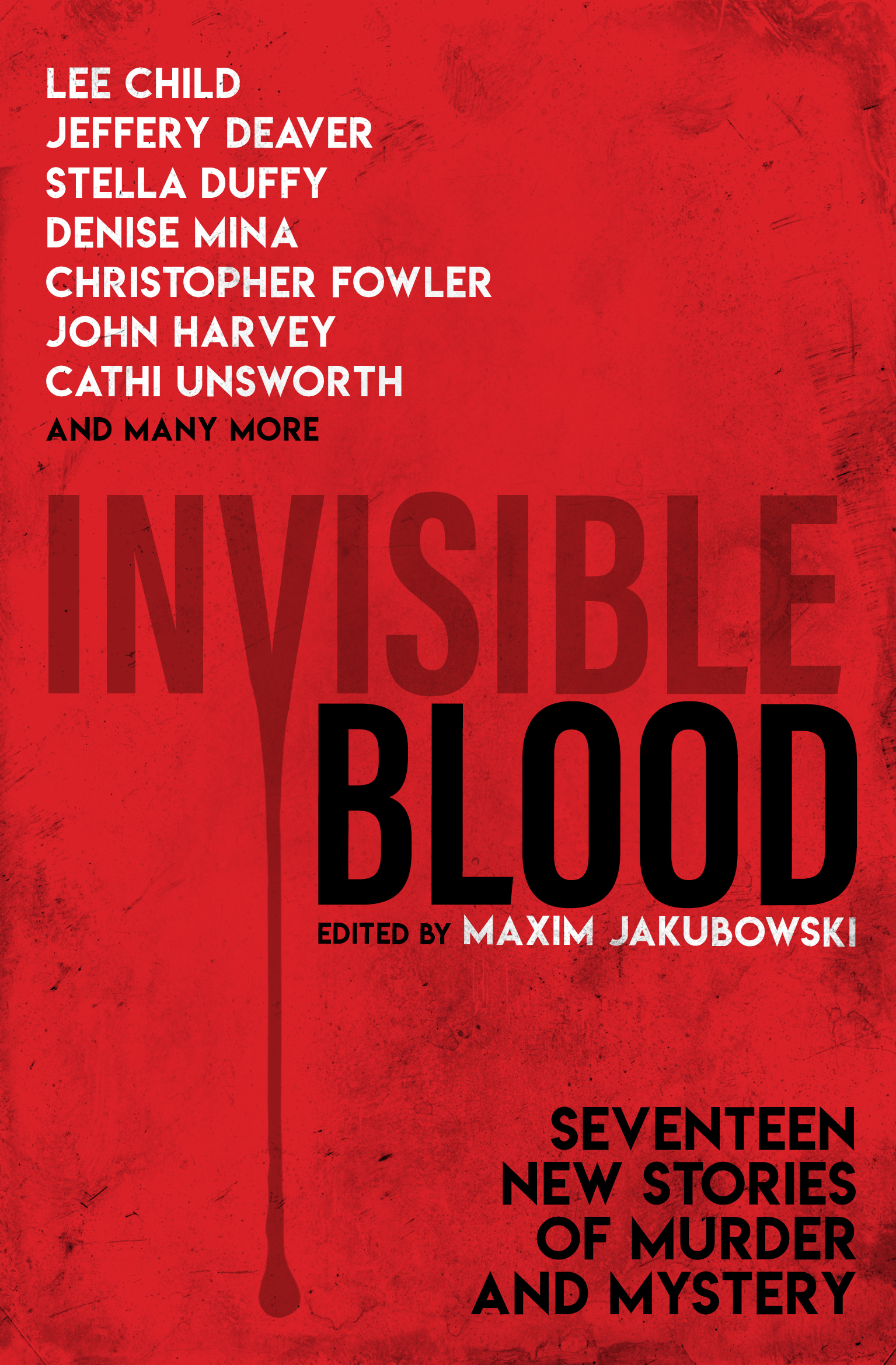 Invisible Blood: First Original Jakubowski Anthology in five years