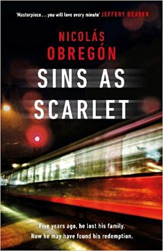 Sins as Scarlet by Nicolás Obregón & We Can See You by Simon Kernick