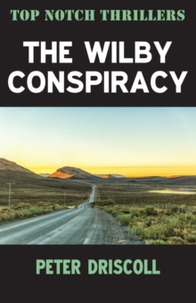 The Wilby Conspiracy & In Connection with Kilshaw by Peter Driscoll